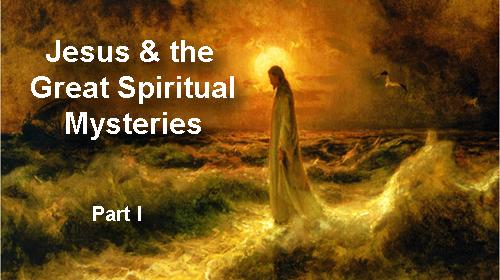 Jesus & the Mysteries