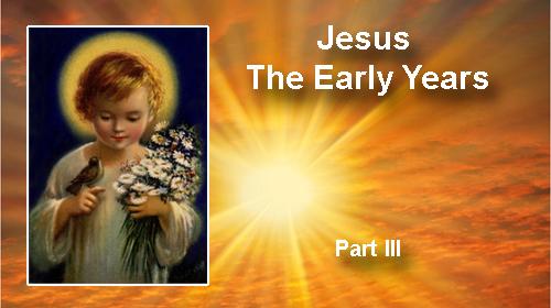 Jesus early years